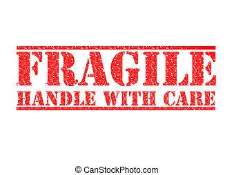 -, frágil, manija, cuidado