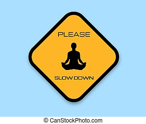 abajo, lento, por favor