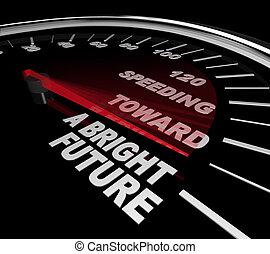 Acelerando hacia un futuro brillante