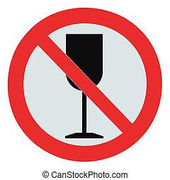 alcohol, zona, no, señal, bebida, aislado, prohibición, cruzado, no, signage, bebida, permitido, copa