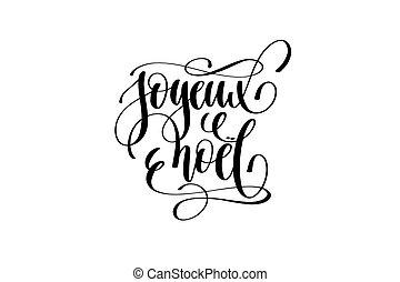 alegre, -, idioma, navidad, mano, noel, francés, letras, joyeux