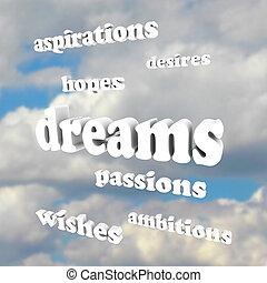 ambiciones, -, cielo, palabras, pasiones, esperanzas, sueños