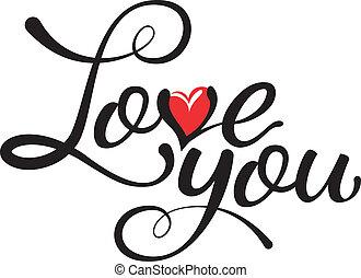 amor, -, hechaa mano, mano, usted, caligrafía, letras
