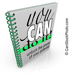 Ayudarte a ti mismo, puedes darle confianza a la actitud positiva