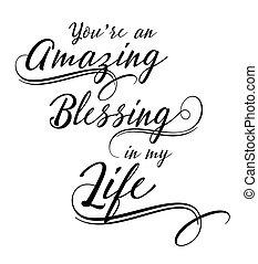 bendición, mi, usted, vida, asombroso