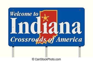 Bienvenidos a Indiana Road sign