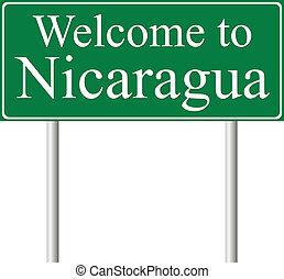 Bienvenidos a Nicaragua, señal de camino del concepto