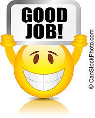 Buen trabajo sonriente