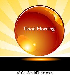 Buenos días, botón de fondo
