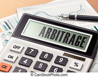 Calculador con la palabra arbitraje