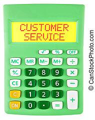 Calculador con Servicio de Clientes en exhibición