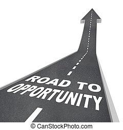 Camino a la oportunidad - viajes al éxito y al crecimiento