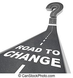 Camino para cambiar - palabras en la calle