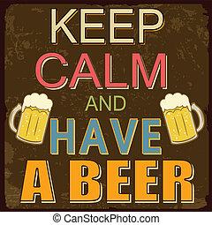 cartel, cerveza, calma, tener, retener