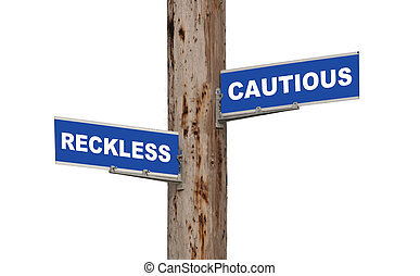 cauteloso, imprudente, y