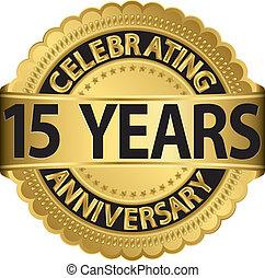 Celebrando el aniversario de 15 años