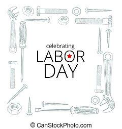 Celebrando el día del trabajo, el 4 de septiembre de 2017