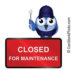 Cerrado para señal de mantenimiento