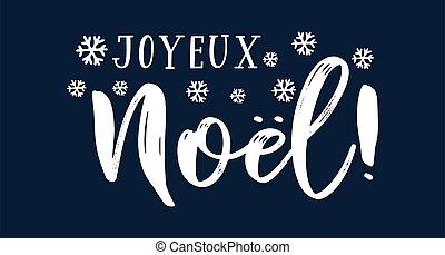 cita, celebración, letras, noel, joyeux, translated, o, invitation., cartel, logotipo, francés, tarjeta, alegre, header., navidad.