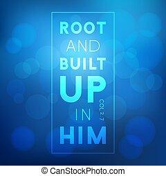 Cita de la Biblia, raíz y construido sobre él