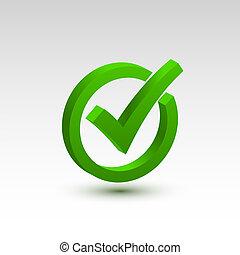 Comprueba icono 3d, firma ok color verde.