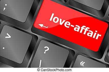concepto, actuación, internet, love-affair, llave, teclado, fechando, o