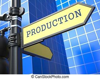 Concepto de negocios. Señal de producción.