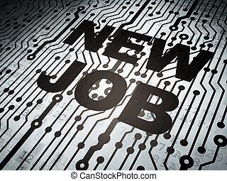 Concepto de negocios: tablero de circuitos con trabajo nuevo
