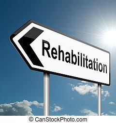 Concepto de rehabilitación.