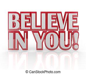 confianza, sí mismo, usted mismo, palabras, usted, creer, 3d