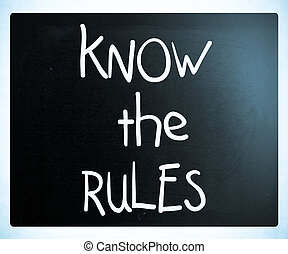 """""""conocer las reglas"""" escritas a mano con tiza blanca en una pizarra"""