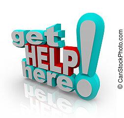 Consigue ayuda aquí, soluciones de servicio al cliente