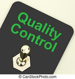 control, actuación, satisfacción, interruptor, perfección, calidad