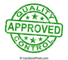 control, producto, estampilla, excelente, calidad, aprobado, exposiciones