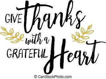 Da gracias con un corazón agradecido