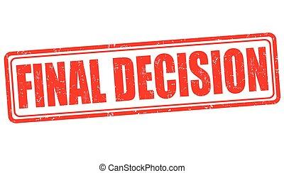 decisión, final, estampilla