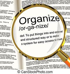 definición, organizar, mandón, arreglar, lupa, o, estructura, exposiciones