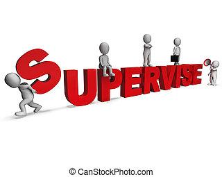 dirección, supervisor, actuación, caracteres, supervisar, supervisar