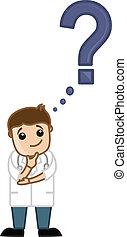Doctor preguntándose - cómo FAQ