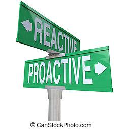 dos, reactivo, contra, camino, manera, señales, acción, proactive, elegir