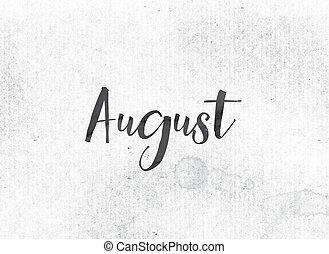 El concepto de Agosto pintó palabra y tema