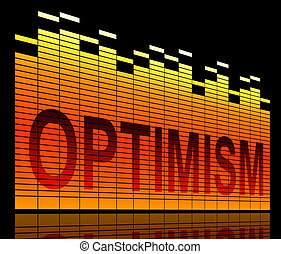 El concepto de los niveles de optimismo.