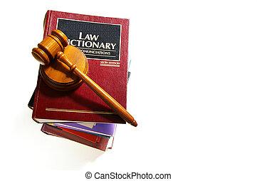 El diccionario de leyes y el martillo legal