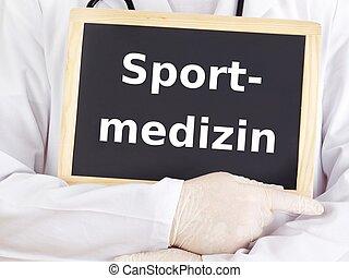 El doctor muestra información: la medicina deportiva