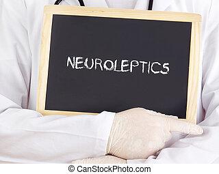 El doctor muestra información: neuroléptica