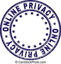 El grunge texturó ONLINE PRIVACY sello redondo