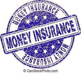 El grunge texturó sello de seguro de dinero