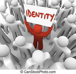 El hombre de la identidad que sostiene señal de una marca única