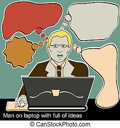 El hombre de la laptop con muchas ideas