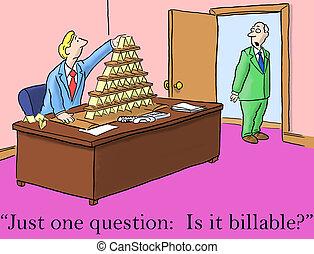 El jefe sólo hace una pregunta, ¿es facturable